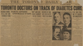 110 - Decade 11 - BANTING-BEST : This is the front page from, March 22/1922. It talks of the Banting and Best accomplishments regarding insulin and diabetes cure.(Michael Bliss supplied this page. Banting's photo was cut out of the Star's copy before it was microfilmed)